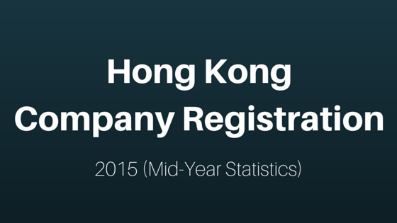 Hong Kong Company Registration Mid Year Statistics 2015
