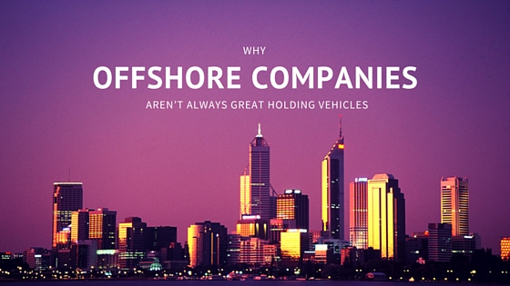 Offshore companies may not be great holding vehicles